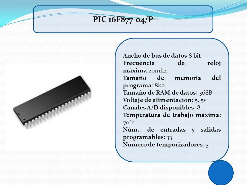 Ancho de bus de datos:8 bit Frecuencia de reloj máxima:20mhz Tamaño de memoria del programa: 8kb. Tamaño de RAM de datos: 368B Voltaje de alimentación