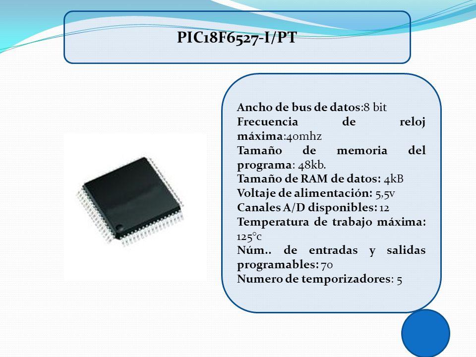 Ancho de bus de datos:8 bit Frecuencia de reloj máxima:40mhz Tamaño de memoria del programa: 48kb. Tamaño de RAM de datos: 4kB Voltaje de alimentación