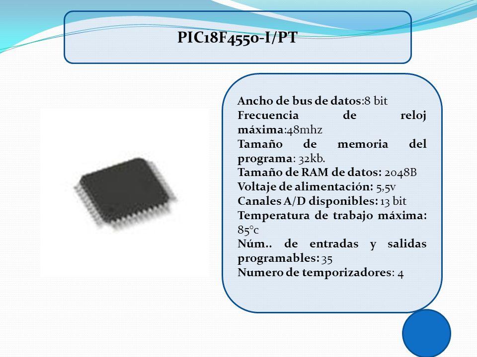 Ancho de bus de datos:8 bit Frecuencia de reloj máxima:48mhz Tamaño de memoria del programa: 32kb. Tamaño de RAM de datos: 2048B Voltaje de alimentaci