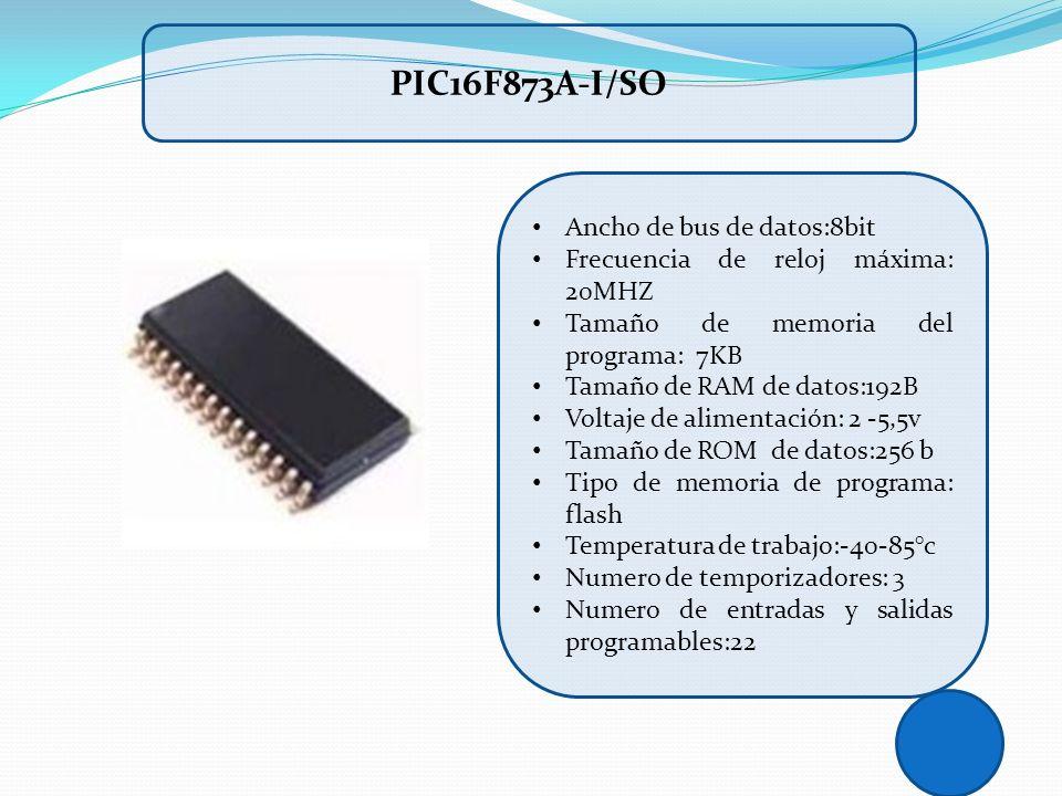 Ancho de bus de datos:8bit Frecuencia de reloj máxima: 20MHZ Tamaño de memoria del programa: 7KB Tamaño de RAM de datos:192B Voltaje de alimentación: