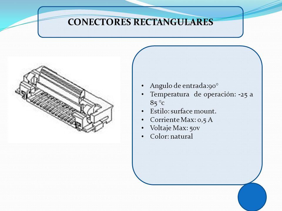 Angulo de entrada:90° Temperatura de operación: -25 a 85 °c Estilo: surface mount. Corriente Max: 0,5 A Voltaje Max: 50v Color: natural CONECTORES REC