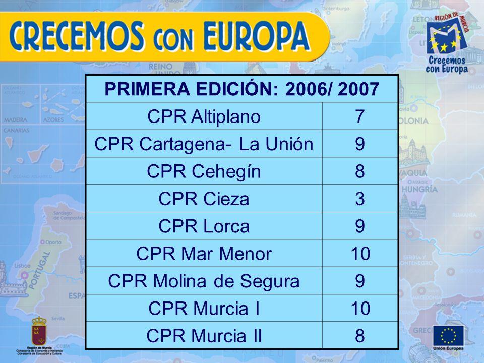 PRIMERA EDICIÓN: 2006/ 2007 CPR Altiplano7 CPR Cartagena- La Unión9 CPR Cehegín8 CPR Cieza3 CPR Lorca9 CPR Mar Menor10 CPR Molina de Segura9 CPR Murcia I10 CPR Murcia II8