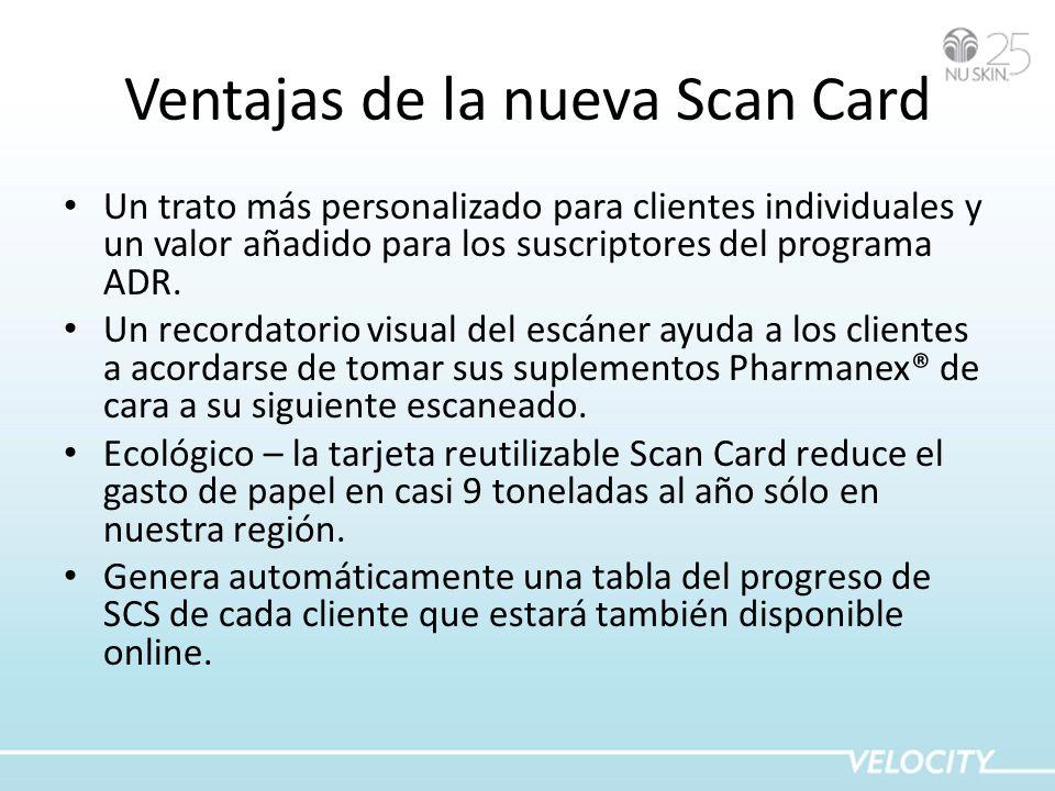 Ventajas de la nueva Scan Card Un trato más personalizado para clientes individuales y un valor añadido para los suscriptores del programa ADR. Un rec