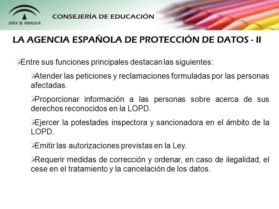 Entre sus funciones principales destacan las siguientes: Atender las peticiones y reclamaciones formuladas por las personas afectadas. Proporcionar in