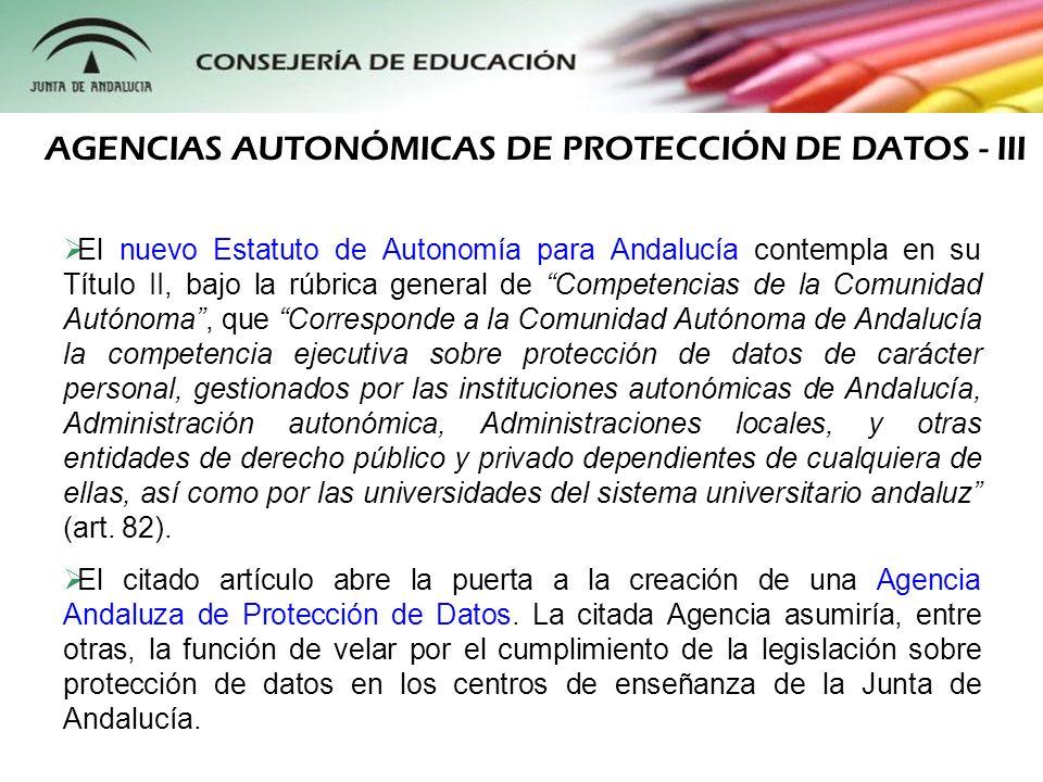 El nuevo Estatuto de Autonomía para Andalucía contempla en su Título II, bajo la rúbrica general de Competencias de la Comunidad Autónoma, que Corresp