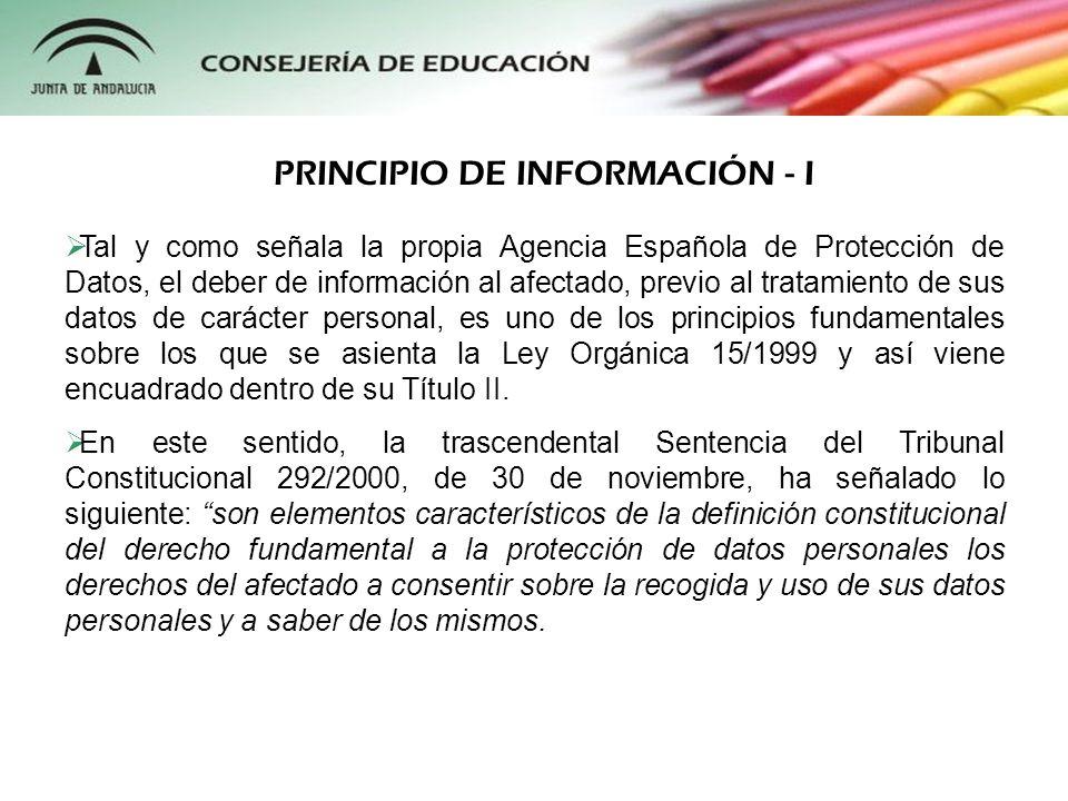 Tal y como señala la propia Agencia Española de Protección de Datos, el deber de información al afectado, previo al tratamiento de sus datos de caráct
