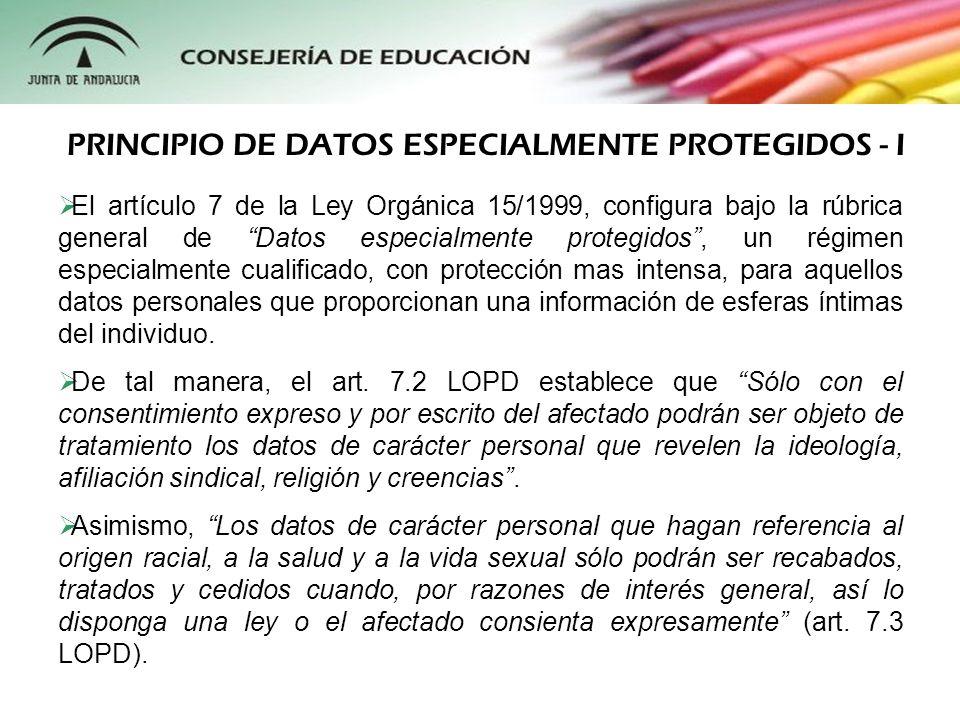 El artículo 7 de la Ley Orgánica 15/1999, configura bajo la rúbrica general de Datos especialmente protegidos, un régimen especialmente cualificado, c