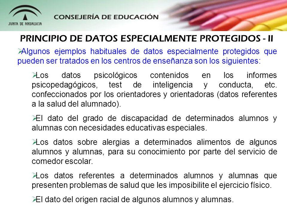 Algunos ejemplos habituales de datos especialmente protegidos que pueden ser tratados en los centros de enseñanza son los siguientes: Los datos psicol