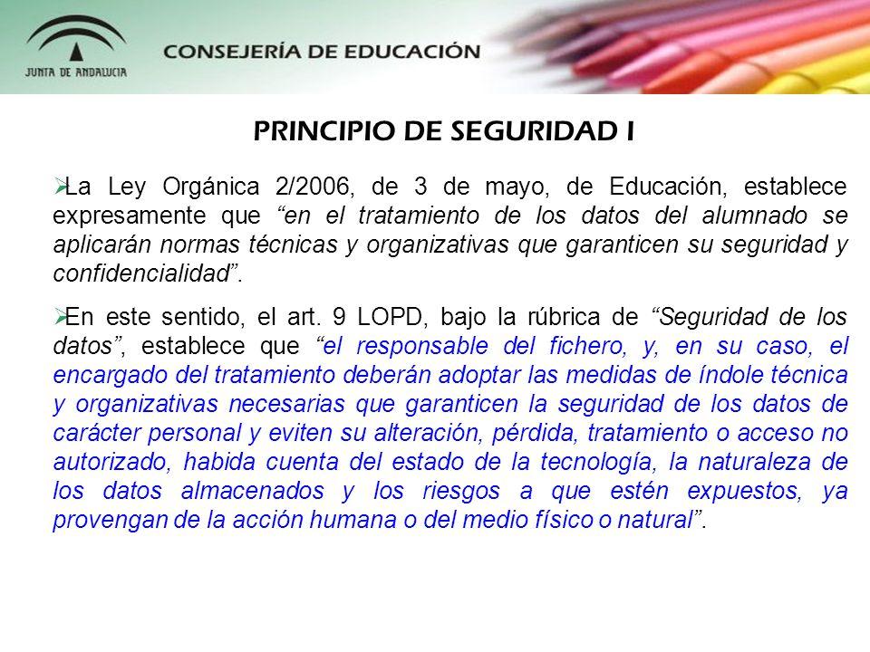 La Ley Orgánica 2/2006, de 3 de mayo, de Educación, establece expresamente que en el tratamiento de los datos del alumnado se aplicarán normas técnica