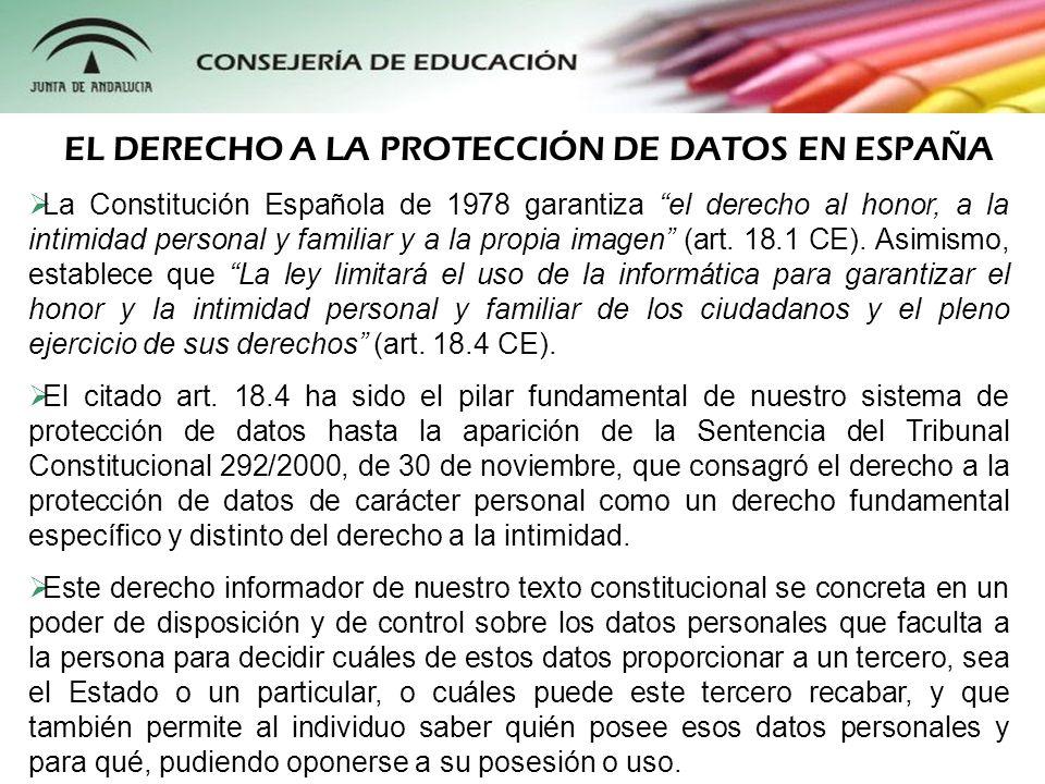 La Constitución Española de 1978 garantiza el derecho al honor, a la intimidad personal y familiar y a la propia imagen (art. 18.1 CE). Asimismo, esta