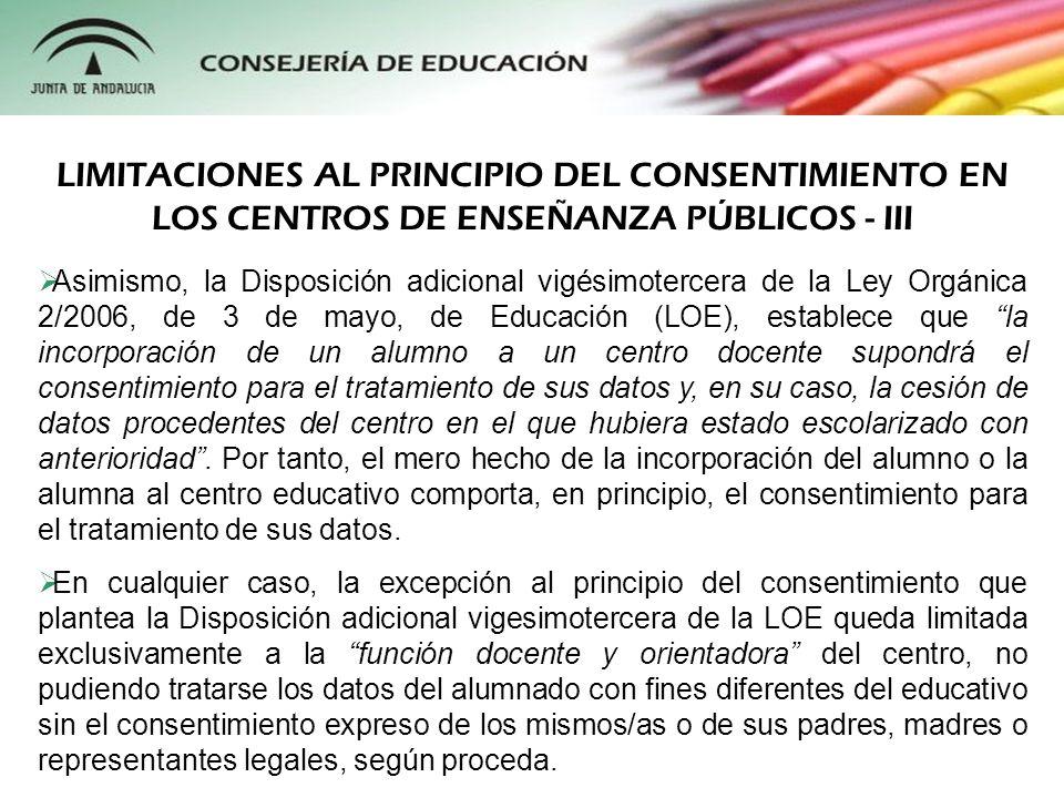 Asimismo, la Disposición adicional vigésimotercera de la Ley Orgánica 2/2006, de 3 de mayo, de Educación (LOE), establece que la incorporación de un a