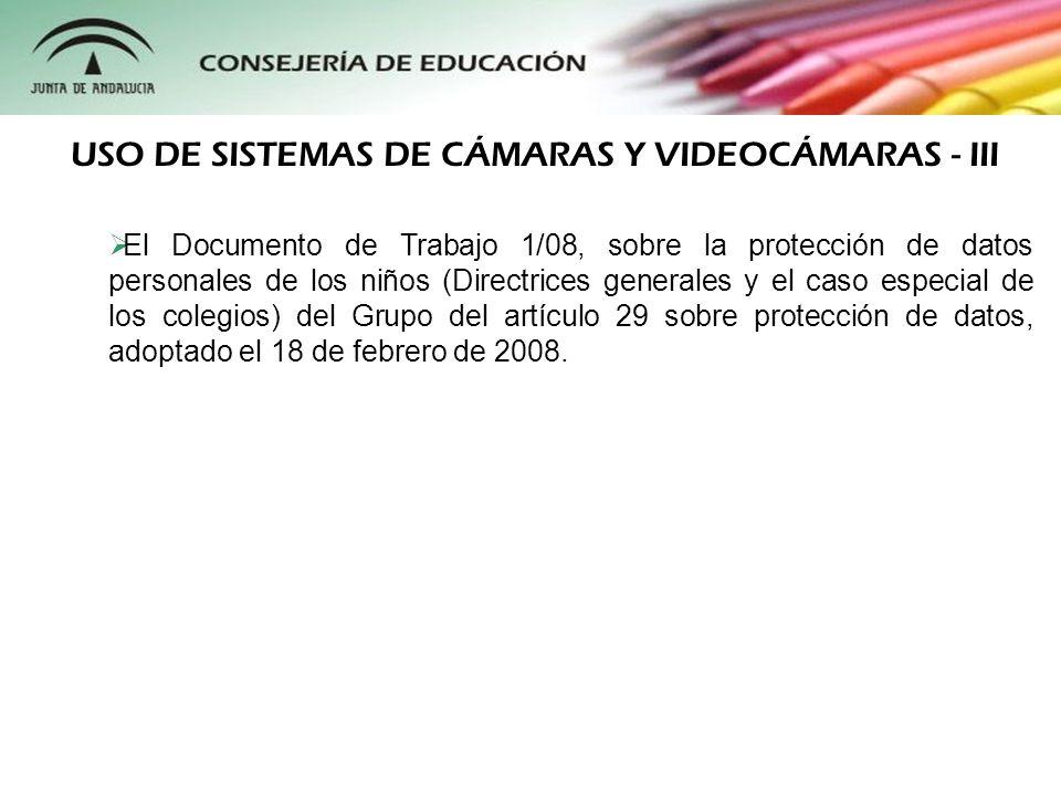 El Documento de Trabajo 1/08, sobre la protección de datos personales de los niños (Directrices generales y el caso especial de los colegios) del Grup