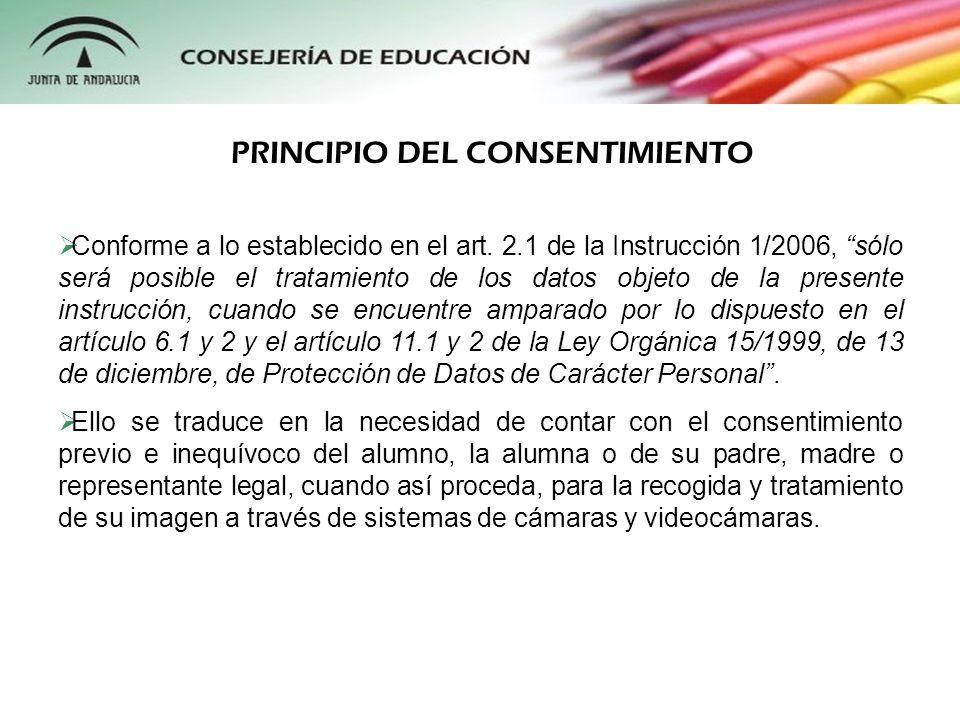 Conforme a lo establecido en el art. 2.1 de la Instrucción 1/2006, sólo será posible el tratamiento de los datos objeto de la presente instrucción, cu