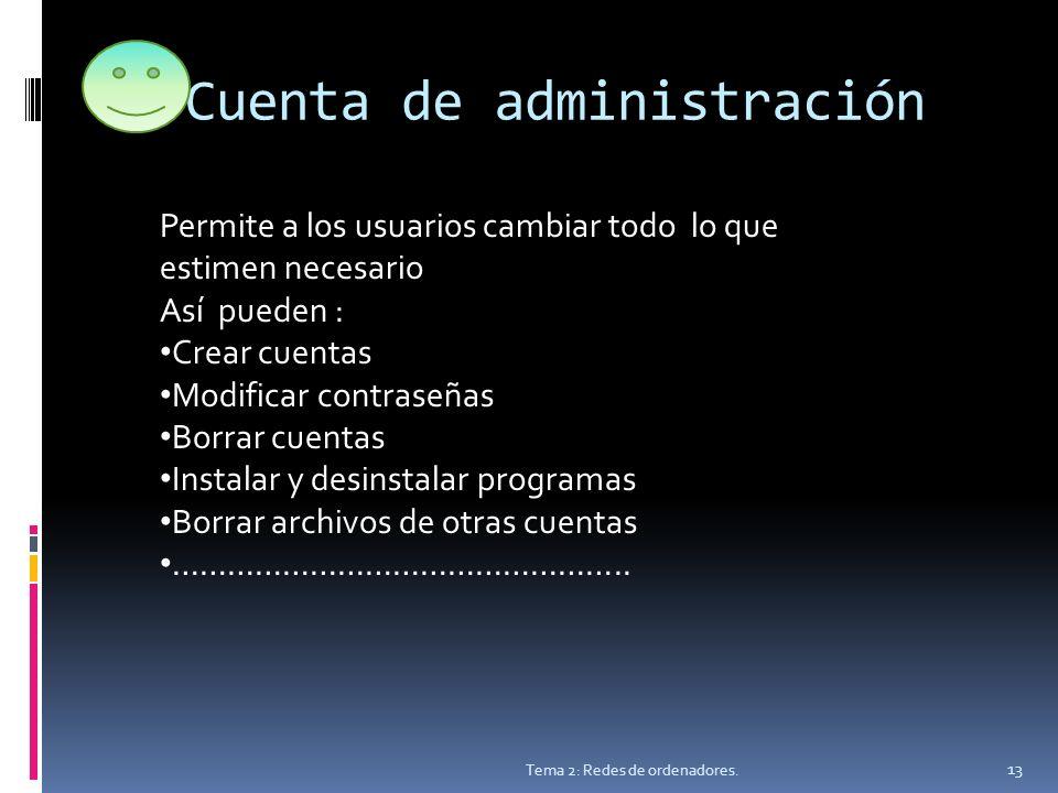 Cuenta de administración Tema 2: Redes de ordenadores.