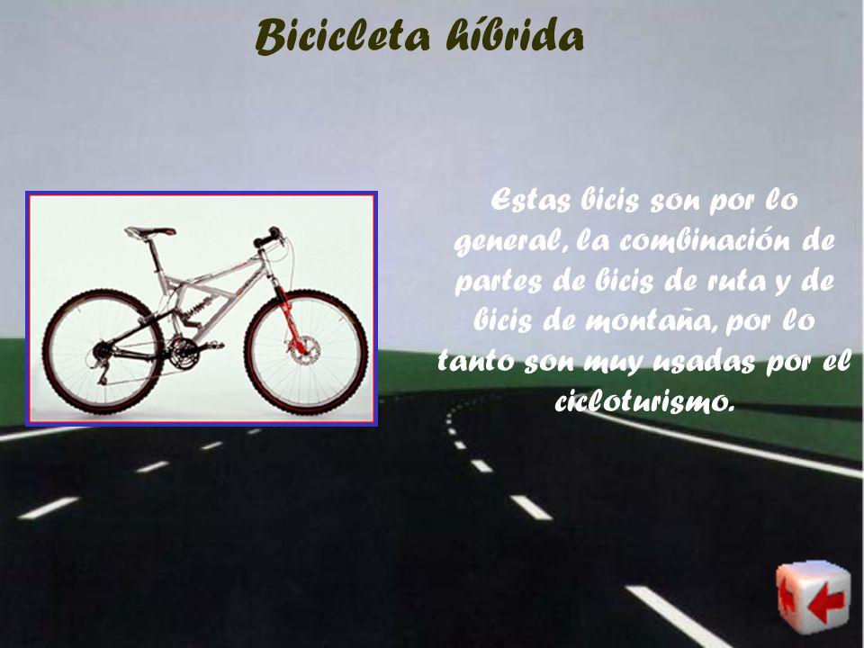 Bicicleta de ruta Las bicis de ruta son bicis muy resistentes, ligeras, tienen cambios de velocidades, frenos y una gran variedad de importantes carac
