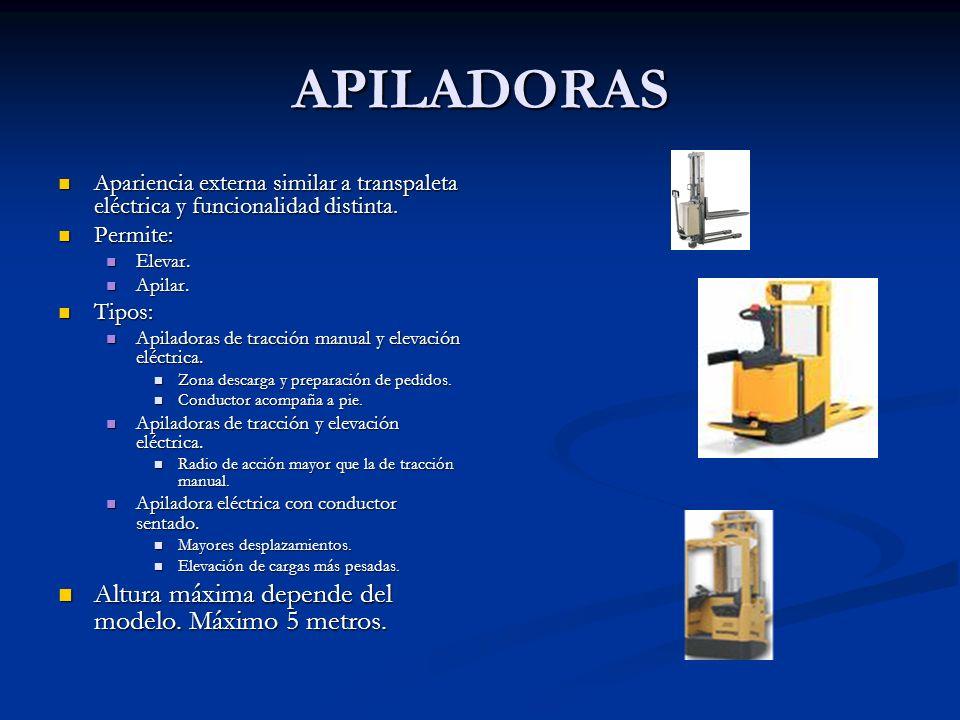 APILADORAS Apariencia externa similar a transpaleta eléctrica y funcionalidad distinta. Apariencia externa similar a transpaleta eléctrica y funcional