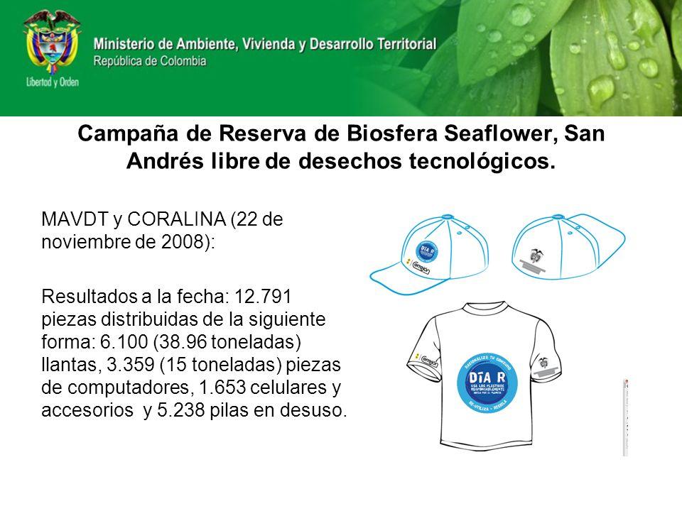 Campaña de Reserva de Biosfera Seaflower, San Andrés libre de desechos tecnológicos. MAVDT y CORALINA (22 de noviembre de 2008): Resultados a la fecha