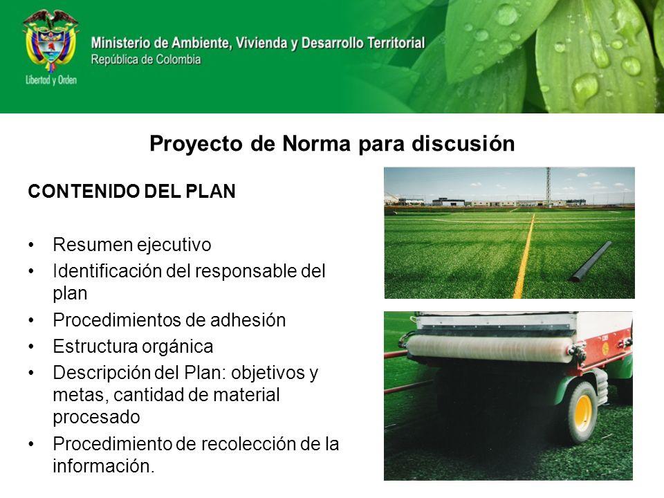 CONTENIDO DEL PLAN Resumen ejecutivo Identificación del responsable del plan Procedimientos de adhesión Estructura orgánica Descripción del Plan: obje