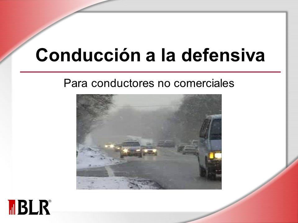 Conducción a la defensiva Para conductores no comerciales