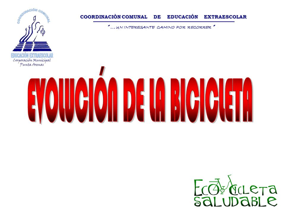 COORDINACIÒN COMUNAL DE EDUCACIÓN EXTRAESCOLAR … UN INTERESANTE CAMINO POR RECORRER