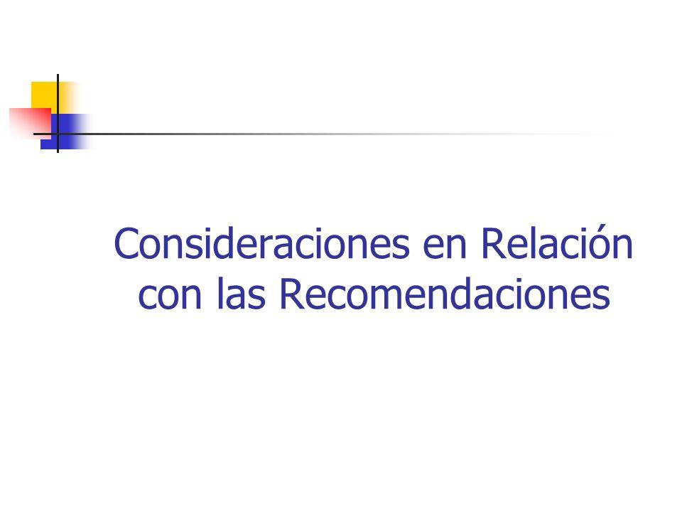 Consideraciones en Relación con las Recomendaciones