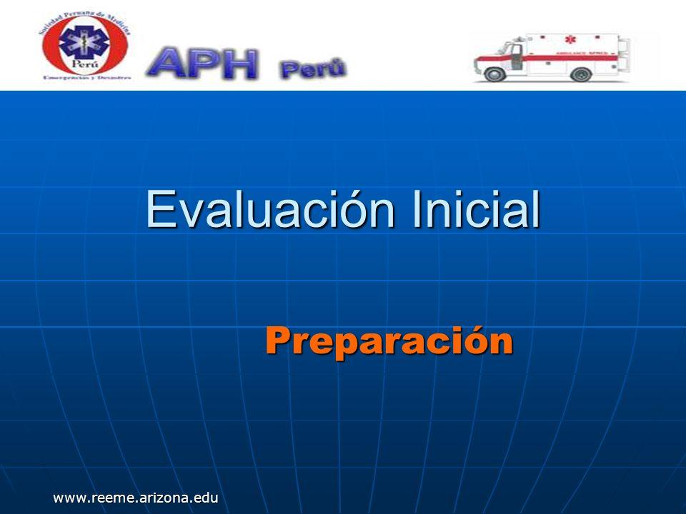 www.reeme.arizona.edu Evaluación Inicial Preparación
