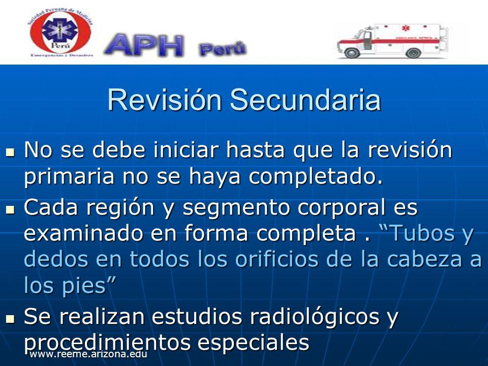 www.reeme.arizona.edu Revisión Secundaria No se debe iniciar hasta que la revisión primaria no se haya completado. No se debe iniciar hasta que la rev