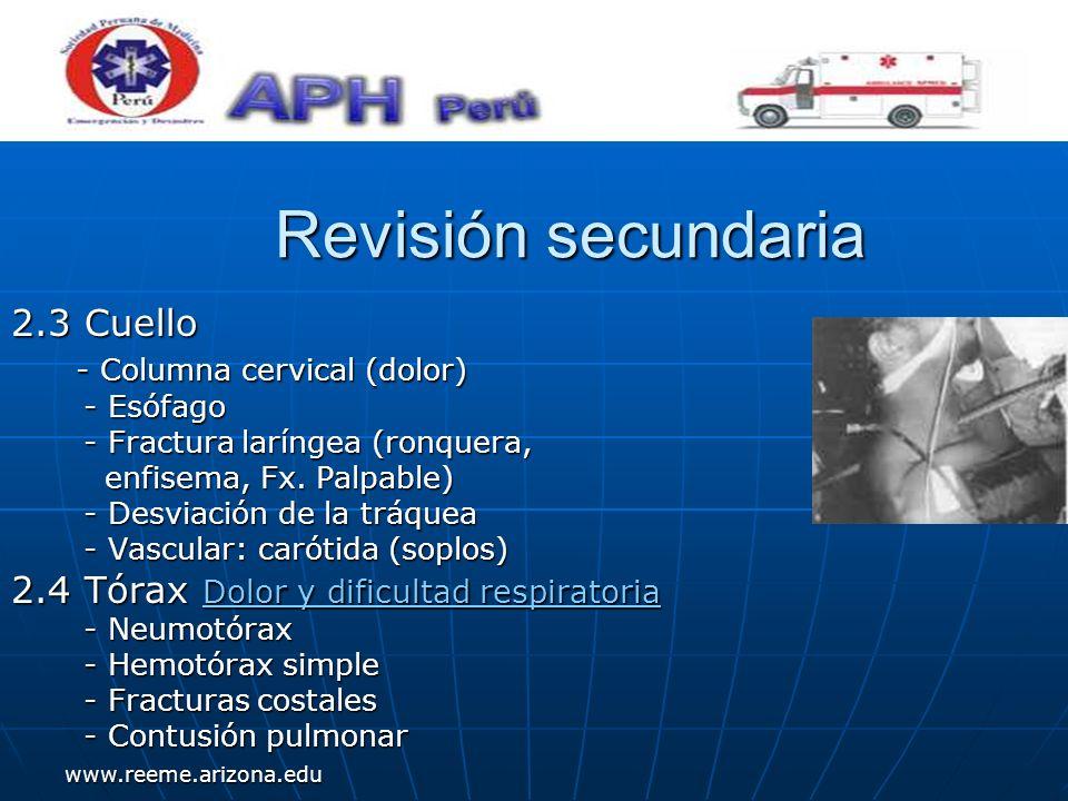 www.reeme.arizona.edu Revisión secundaria Revisión secundaria 2.3 Cuello - Columna cervical (dolor) - Columna cervical (dolor) - Esófago - Esófago - F