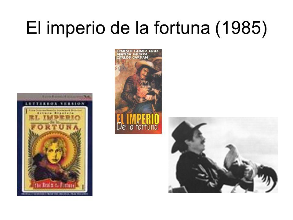 El imperio de la fortuna (1985)