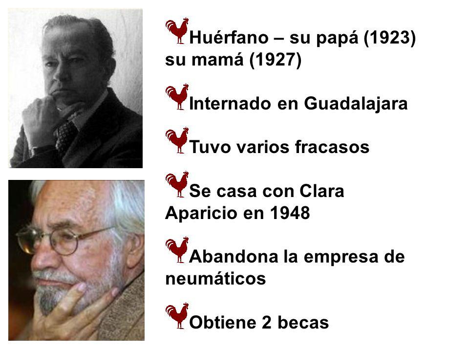 Huérfano – su papá (1923) su mamá (1927) Internado en Guadalajara Tuvo varios fracasos Se casa con Clara Aparicio en 1948 Abandona la empresa de neumá