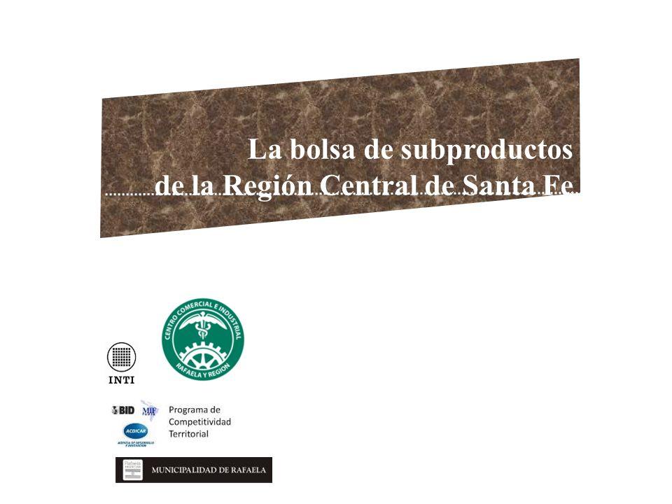 La bolsa de subproductos de la Región Central de Santa Fe
