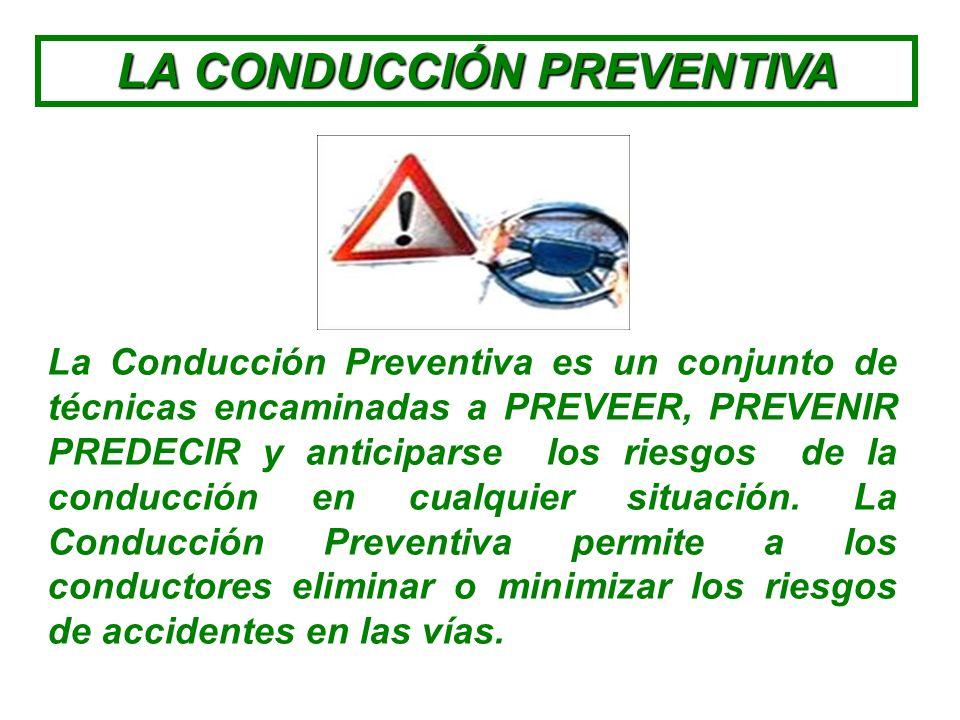 MANEJO DEFENSIVO Consiste en conducir evitando accidentes, a pesar de las condiciones adversas y de las acciones incorrectas de los demás. Pero ello i