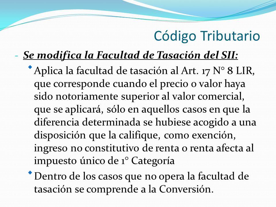 Código Tributario - Se modifica la Facultad de Tasación del SII: Aplica la facultad de tasación al Art.