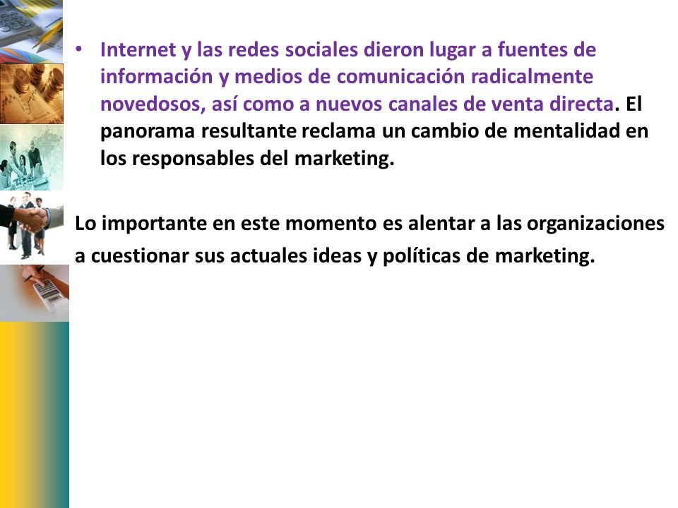 Muchos negocios ofrecen productos o servicios similares a los suyos.