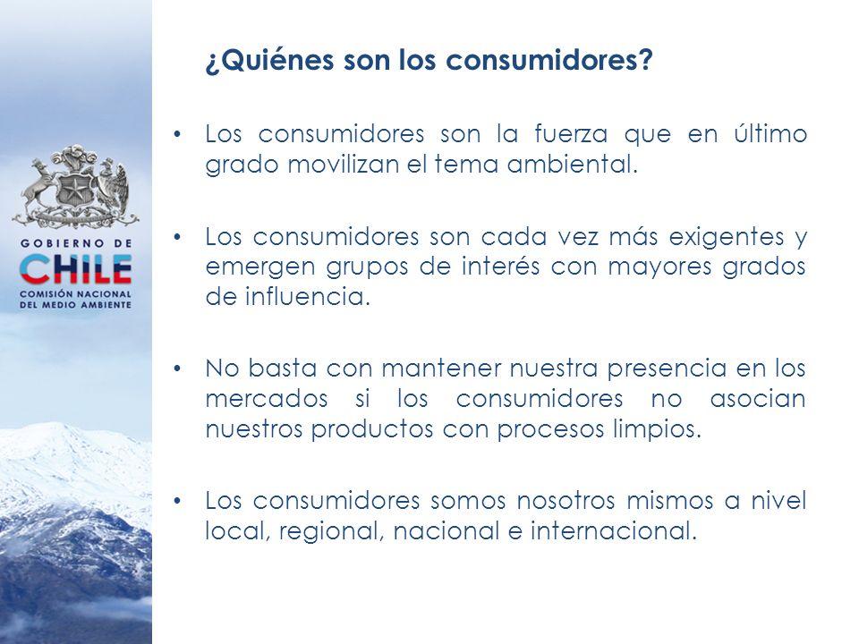 ¿Quiénes son los consumidores? Los consumidores son la fuerza que en último grado movilizan el tema ambiental. Los consumidores son cada vez más exige