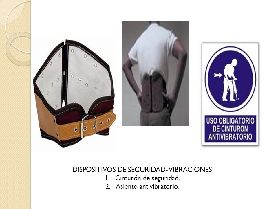 DISPOSITIVOS DE SEGURIDAD- VIBRACIONES 1.Cinturón de seguridad. 2.Asiento antivibratorio.