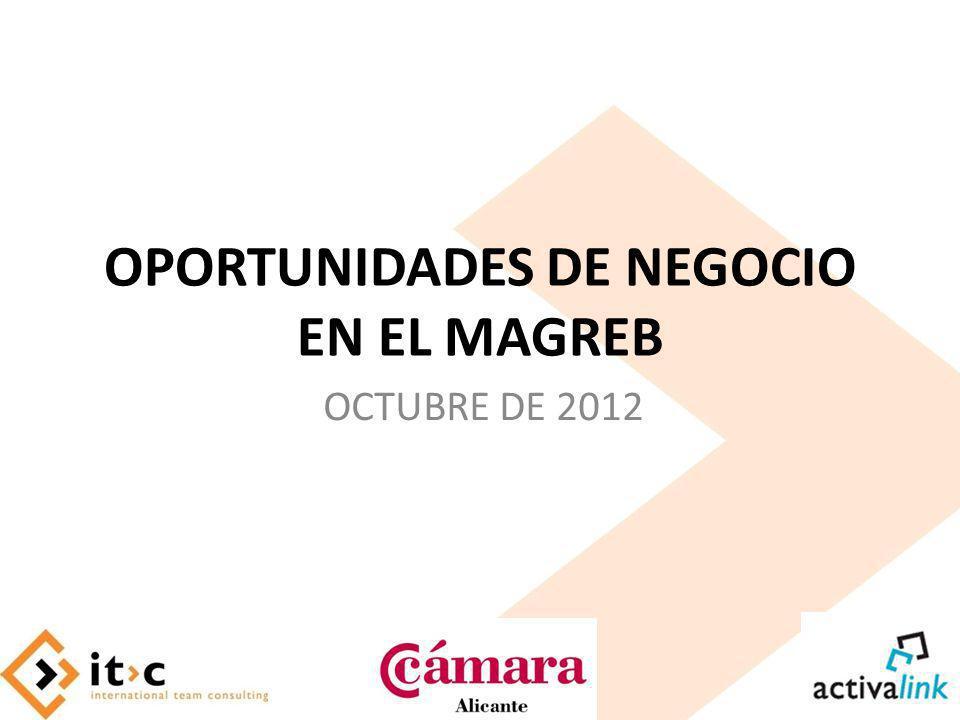 OPORTUNIDADES DE NEGOCIO EN EL MAGREB OCTUBRE DE 2012