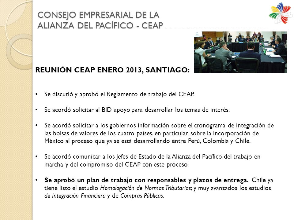 CONSEJO EMPRESARIAL DE LA ALIANZA DEL PACÍFICO - CEAP REUNIÓN CEAP ENERO 2013, SANTIAGO: Se discutió y aprobó el Reglamento de trabajo del CEAP.