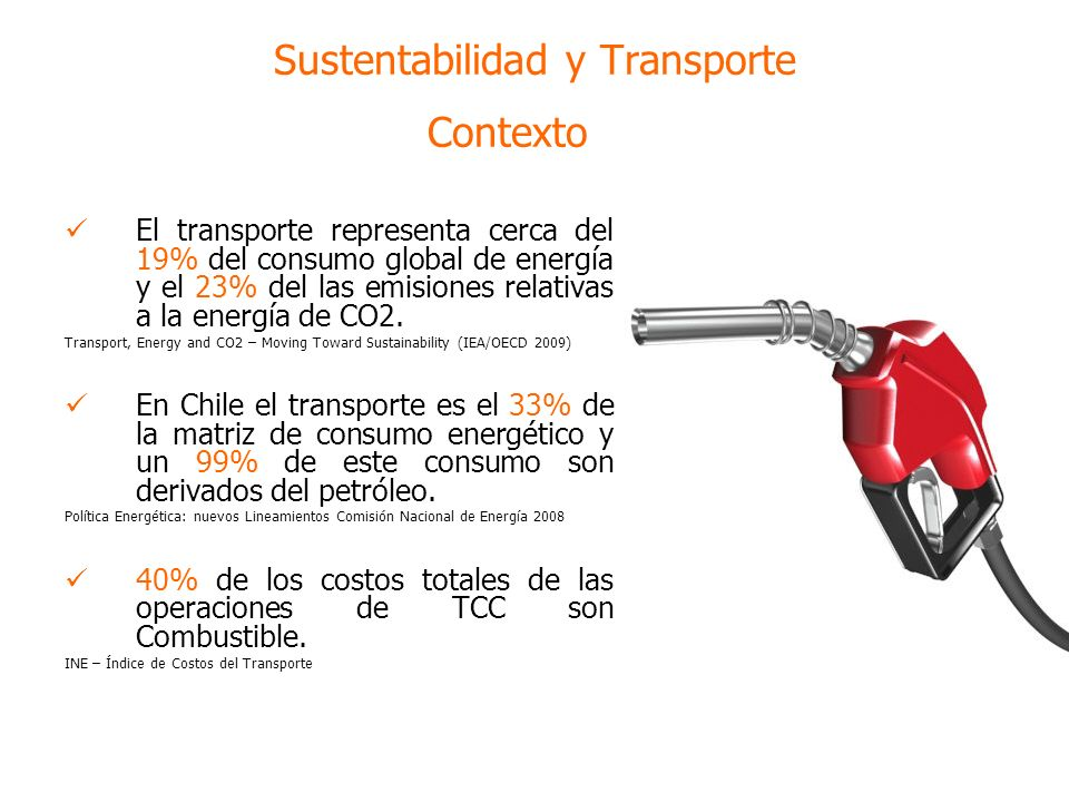 El transporte representa cerca del 19% del consumo global de energía y el 23% del las emisiones relativas a la energía de CO2.