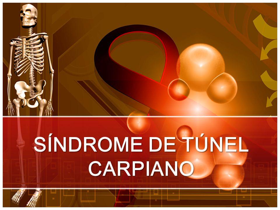 SÍNDROME DE TÚNEL CARPIANO