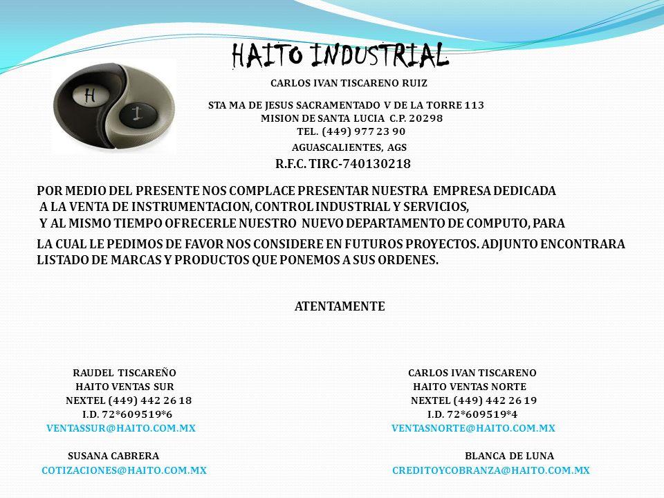 HAITO INDUSTRIAL CARLOS IVAN TISCARENO RUIZ STA MA DE JESUS SACRAMENTADO V DE LA TORRE 113 MISION DE SANTA LUCIA C.P.