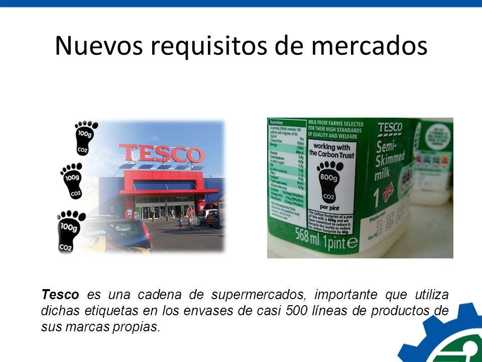 Nuevos requisitos de mercados Tesco es una cadena de supermercados, importante que utiliza dichas etiquetas en los envases de casi 500 líneas de produ