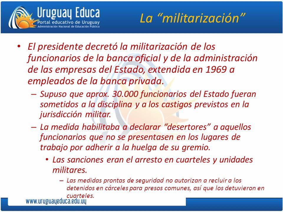 La militarización El presidente decretó la militarización de los funcionarios de la banca oficial y de la administración de las empresas del Estado, e