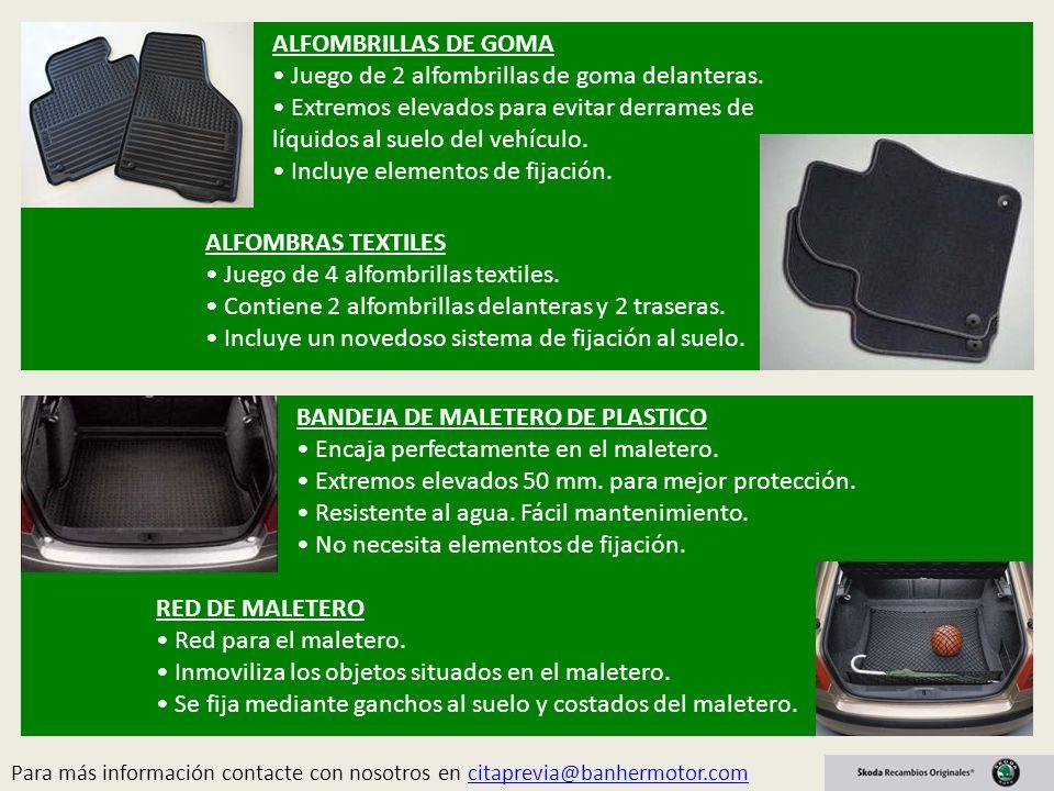 Para más información contacte con nosotros en citaprevia@banhermotor.comcitaprevia@banhermotor.com ALFOMBRILLAS DE GOMA Juego de 2 alfombrillas de goma delanteras.