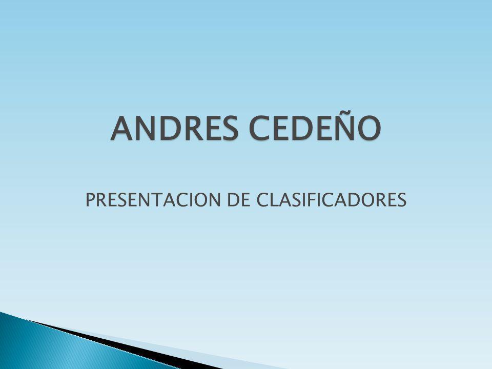 ANDRES CEDEÑO PRESENTACION DE CLASIFICADORES