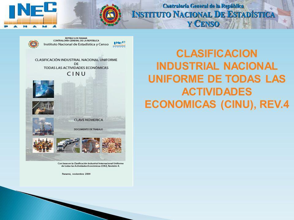 CLASIFICACION INDUSTRIAL NACIONAL UNIFORME DE TODAS LAS ACTIVIDADES ECONOMICAS (CINU), REV.4