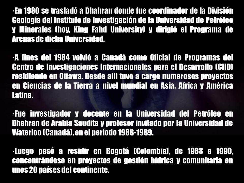 ·Luego, en 1977, emigró a Toronto (Canadá) donde fue consultor en James F. McLaren Engineers por tres años trabajando en evaluaciones de impacto ambie