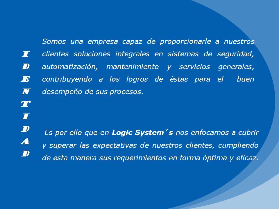 Somos una empresa capaz de proporcionarle a nuestros clientes soluciones integrales en sistemas de seguridad, automatización, mantenimiento y servicio