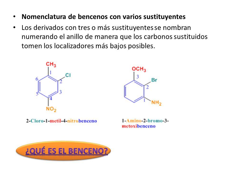 Nomenclatura de bencenos con varios sustituyentes Los derivados con tres o más sustituyentes se nombran numerando el anillo de manera que los carbonos