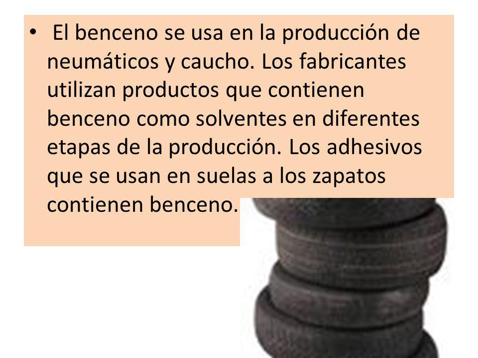 El benceno se usa en la producción de neumáticos y caucho. Los fabricantes utilizan productos que contienen benceno como solventes en diferentes etapa